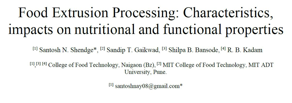 Food Extrusion Processing: Characteristics , impacts on nutritional and functional properties
